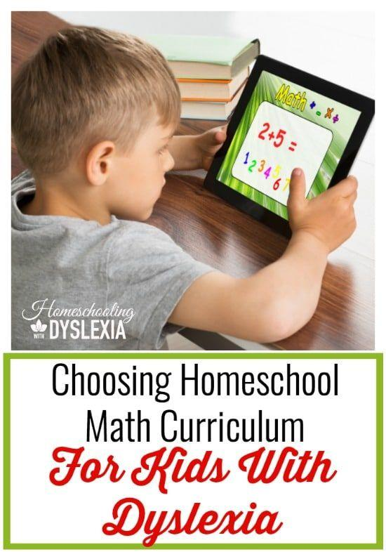 Important things to consider when choosing a homeschool math curriculum for your kids with dyslexia.