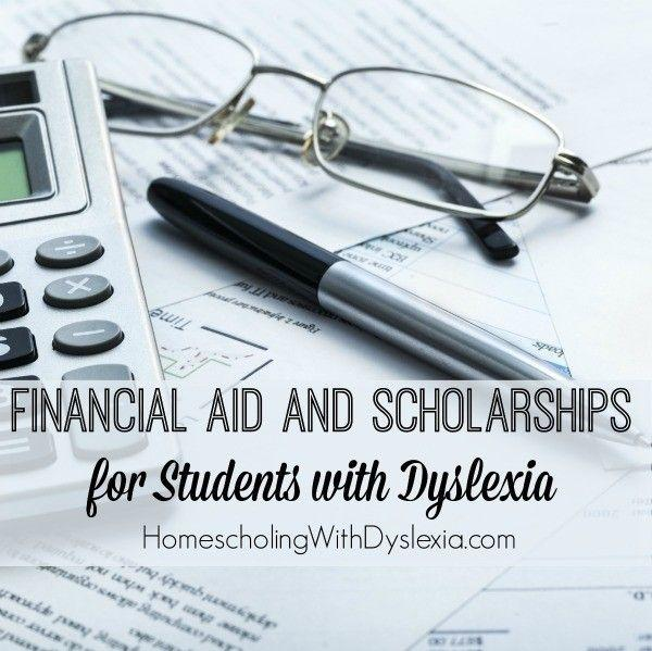 Financial Aid and Scholarships for Students with Dyslexia
