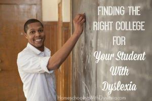 How to Find the Right College for Your Student With Dyslexia