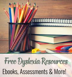 Free Dyslexia Resources   Homeschooling with Dyslexia [ 1600 x 1142 Pixel ]