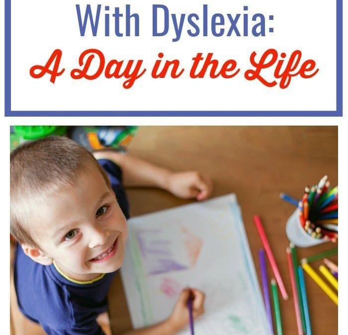 A Day in the Life of Our Homeschool With Dyslexia