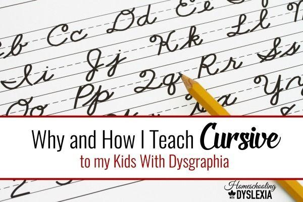 why and how i teach cursive to my kids with dysgraphia homeschooling with dyslexia. Black Bedroom Furniture Sets. Home Design Ideas