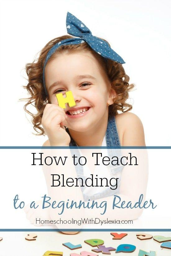 Teaching Blending to Early Readers | Homeschooling with Dyslexia