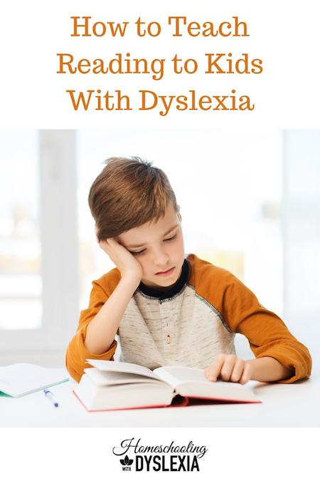 Why Getting Help For Kids With Dyslexia >> How To Teach Kids With Dyslexia To Read Homeschooling With