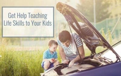 Get Help Teaching Life Skills to Kids