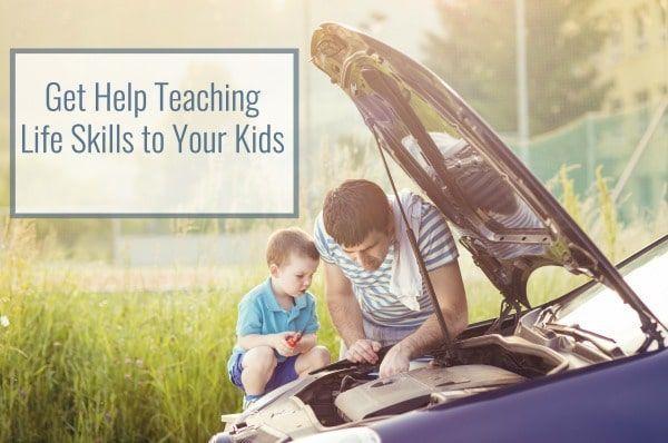 Get Help Teaching Life Skills to Kids