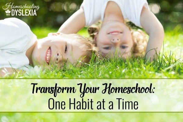 Transform Your Homeschool With Habits