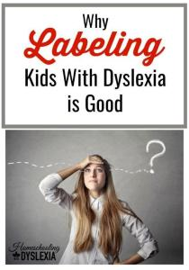 Why Labeling Kids With Dyslexia is Good