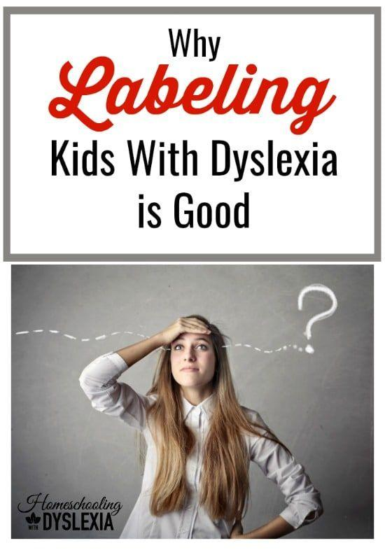 Why Getting Help For Kids With Dyslexia >> Why Labeling Kids With Dyslexia Is Good Homeschooling With Dyslexia