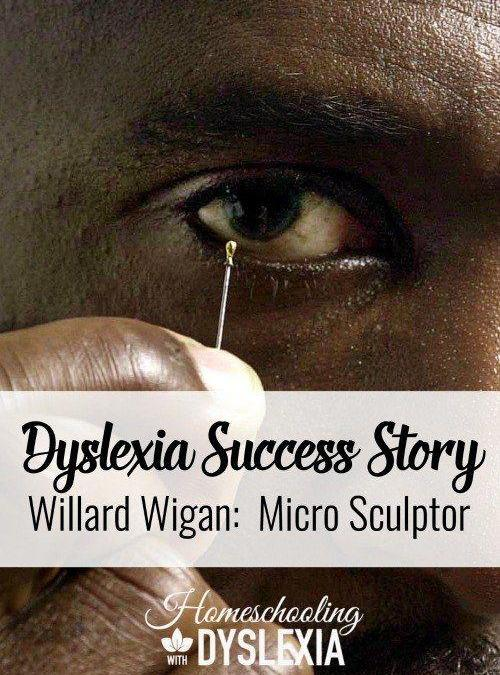 Dyslexia Success Story:  Willard Wigan