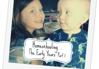 Homeschooling the early years, part 1