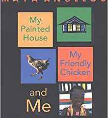 Book of the Week: My Painted House, My Friendly Chicken, And Me