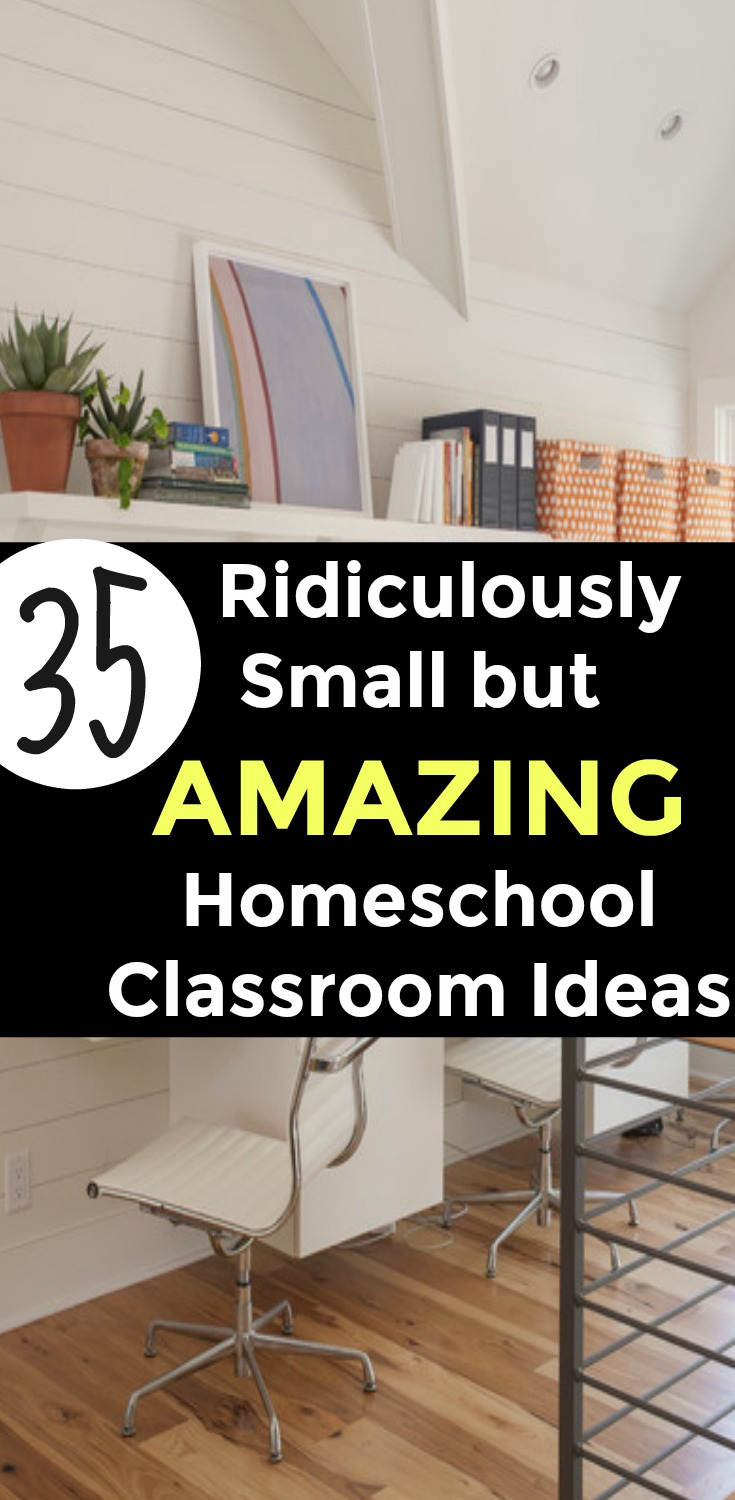 35 RIDICULOUSLY SMALL (but AMAZING) Homeschool Classroom Decorating Ideas