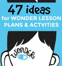 47 Wonder Activities and Lesson Plans (Book and Movie)   Homeschool Super  Freak [ 1132 x 800 Pixel ]