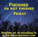 Finished or Not Friday at Alycia