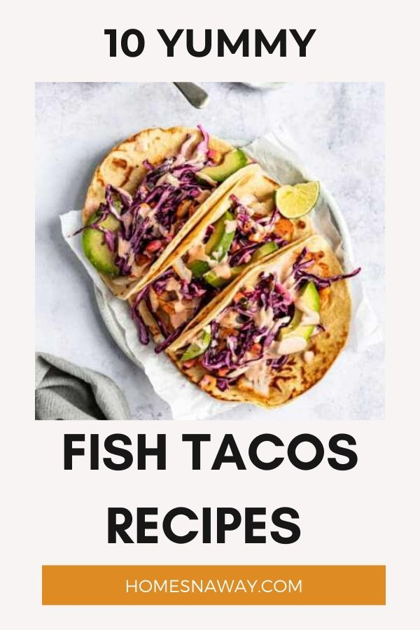 10 Best Fish Tacos Recipes You Must Make