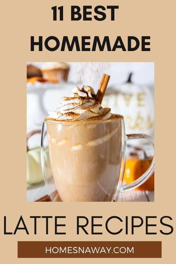 11 Yummy Latte Recipes You Can Make & Enjoy At Home