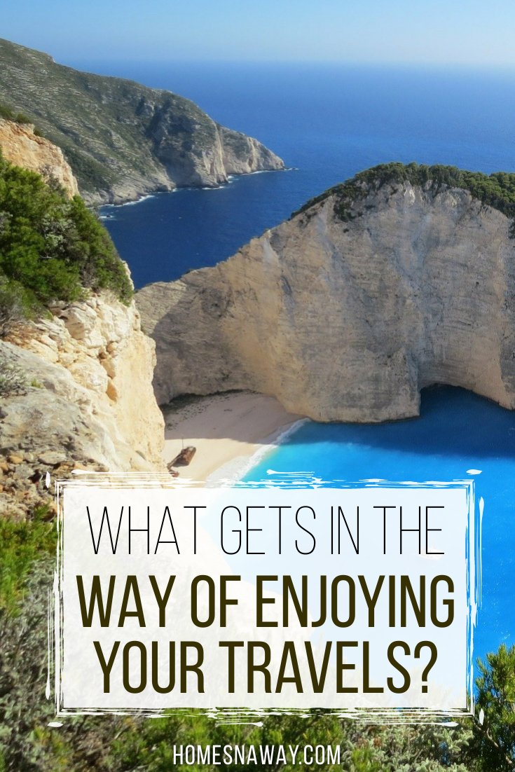 What Gets In The Way Of Enjoying Your Travels?
