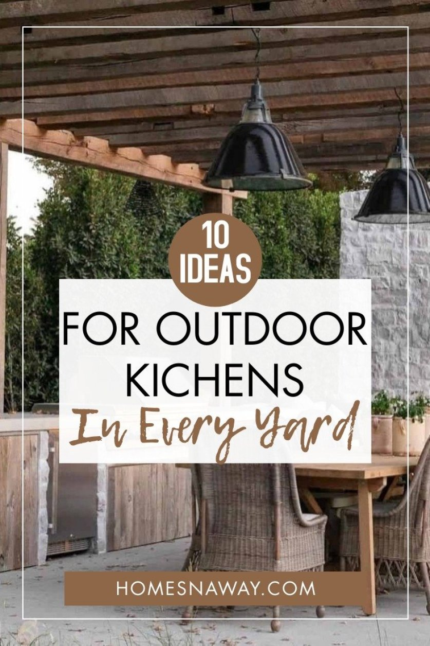 10 Inviting Outdoor Kitchen Ideas For Every Yard