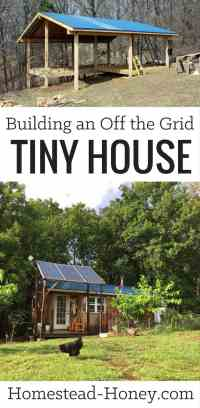 Building an Off the Grid Tiny House | Homestead Honey