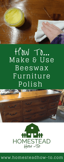 How to make and use beeswax furniture polish to restore and finish wood.