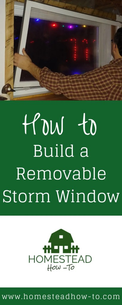 How to Build a Removable Storm Window PIN