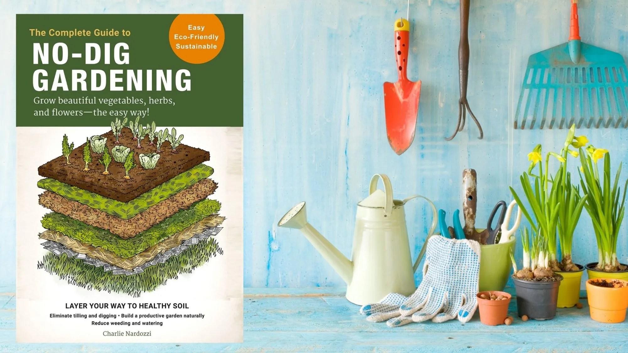 Homesteaders' Book Club Spring 2021: No-Dig Gardening