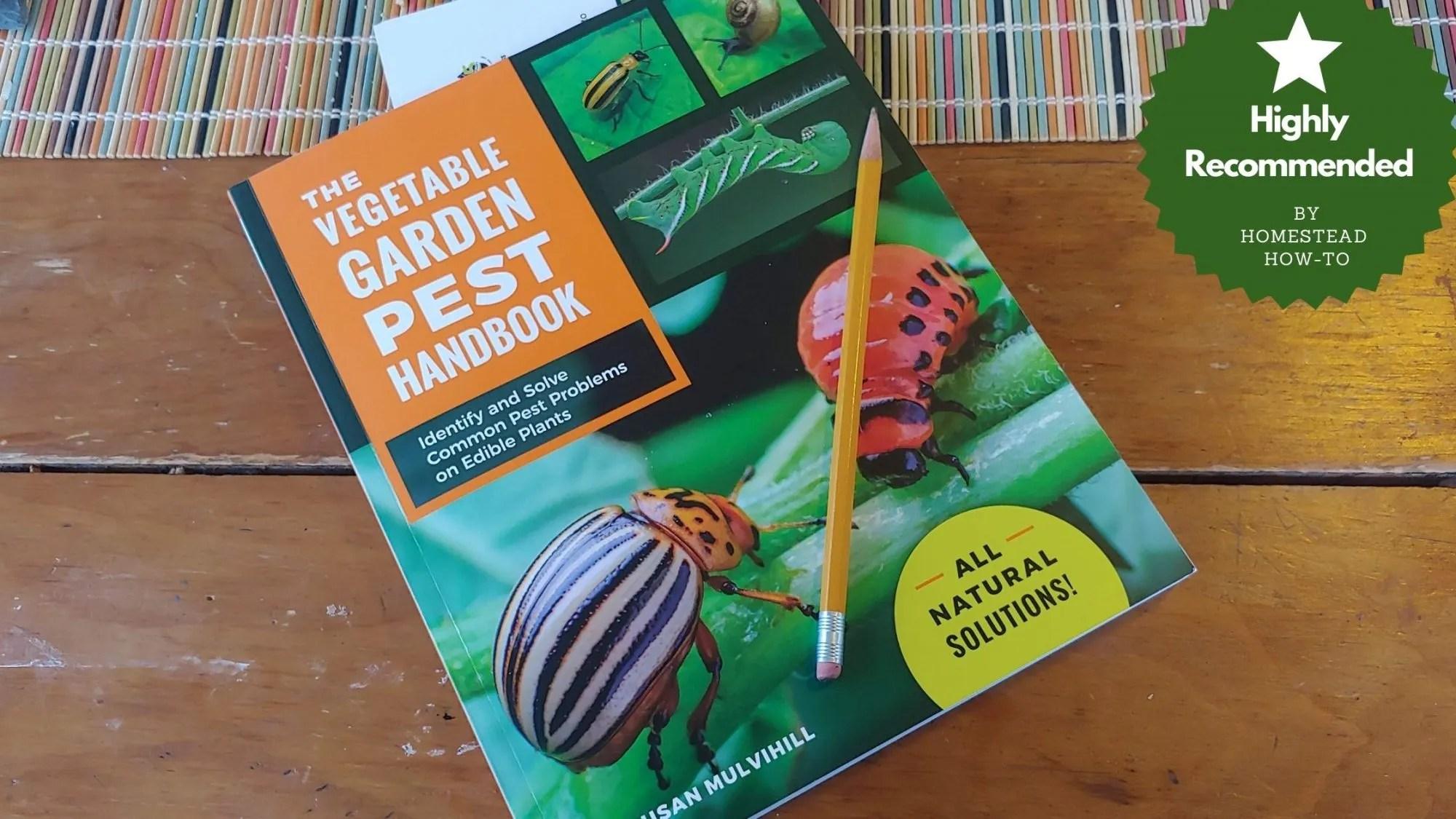 Book Review: The Vegetable Garden Pest Handbook