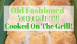 Old Fashioned Sourdough Biscuits