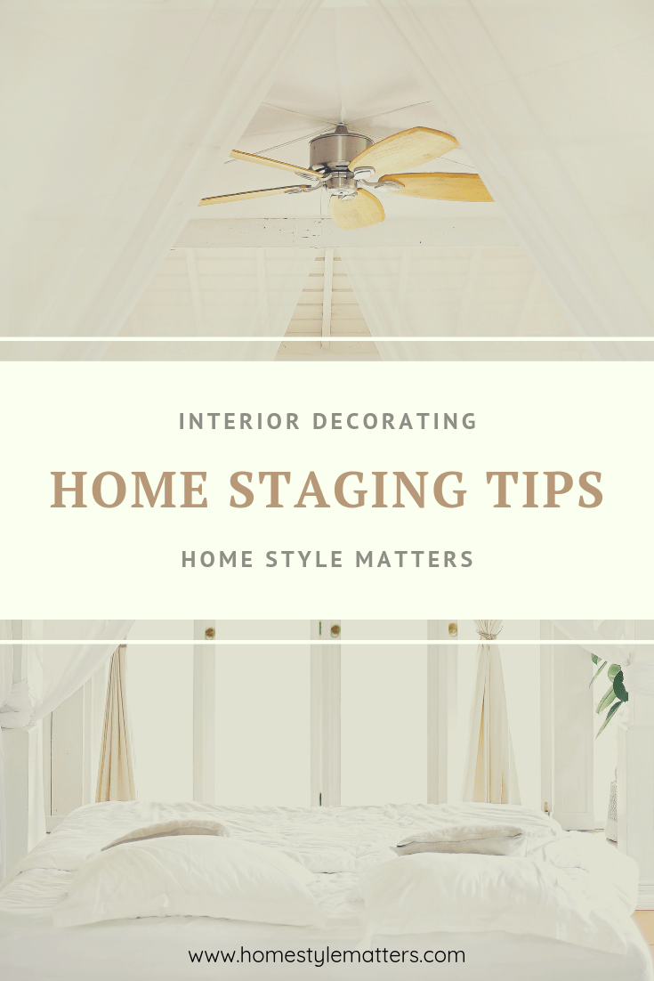 Interior Decorating Home Staging Tips