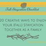 Staycation Ideas – For the Fall