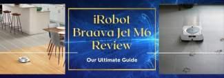 iRobot Braava Jet M6 Review