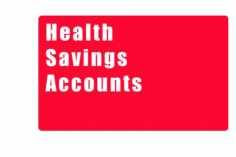 Health Savings Accounts – Expected Evolution with Emphasis of Holistic Planning, Financial Wellness