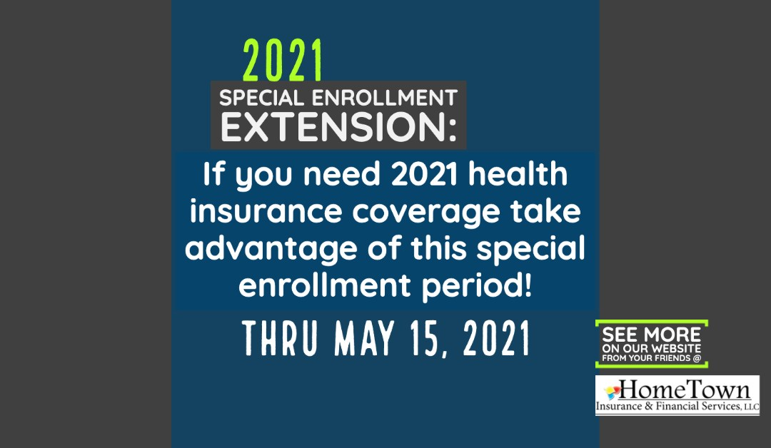 Need 2021 Health Insurance? New Special Enrollment Extension Can Help You Get Coverage