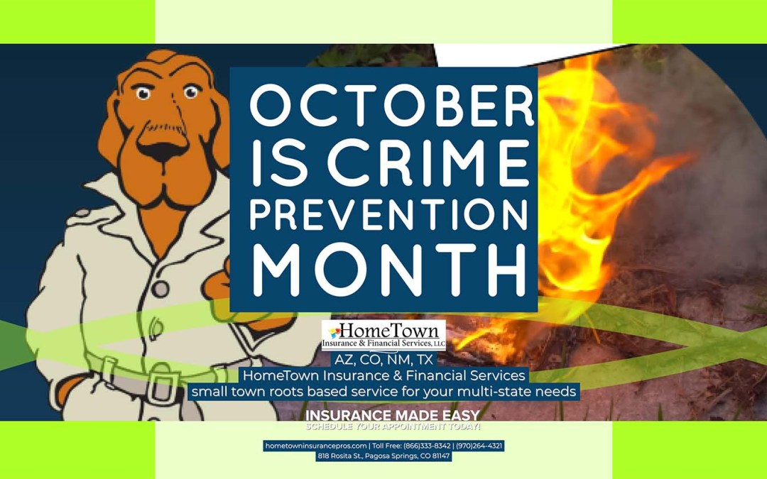 October is Crime Prevention Month, in its 37th Year
