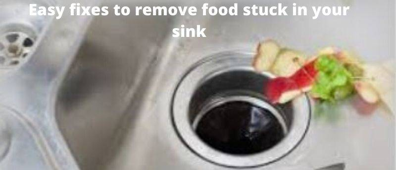 remove food stuck in the sink easily