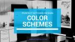 Color Schemes For A Perfect Kitchen Design