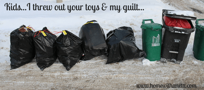 Kids…I Threw Out Your Toys & My Guilt