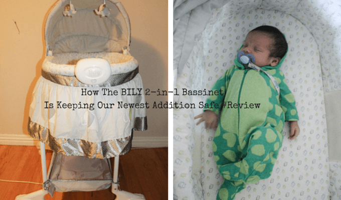 How The BILY 2-in-1 Bassinet Is Keeping Our Newest Addition Safe #Review