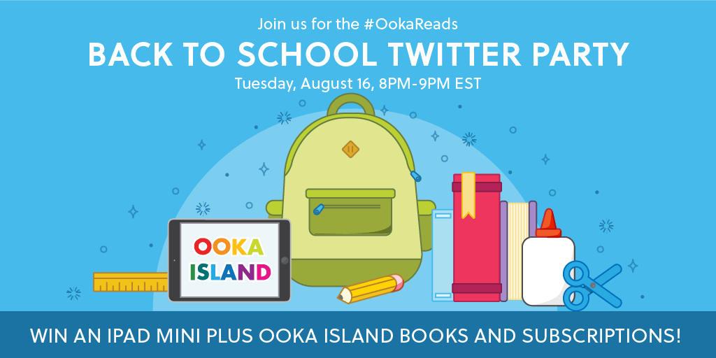Back-to-School Transition with Ooka Island + Twitter Party