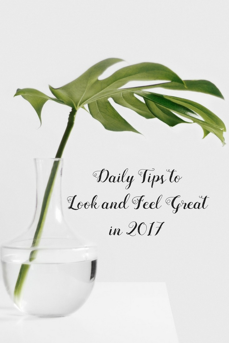 tips to look and feel great