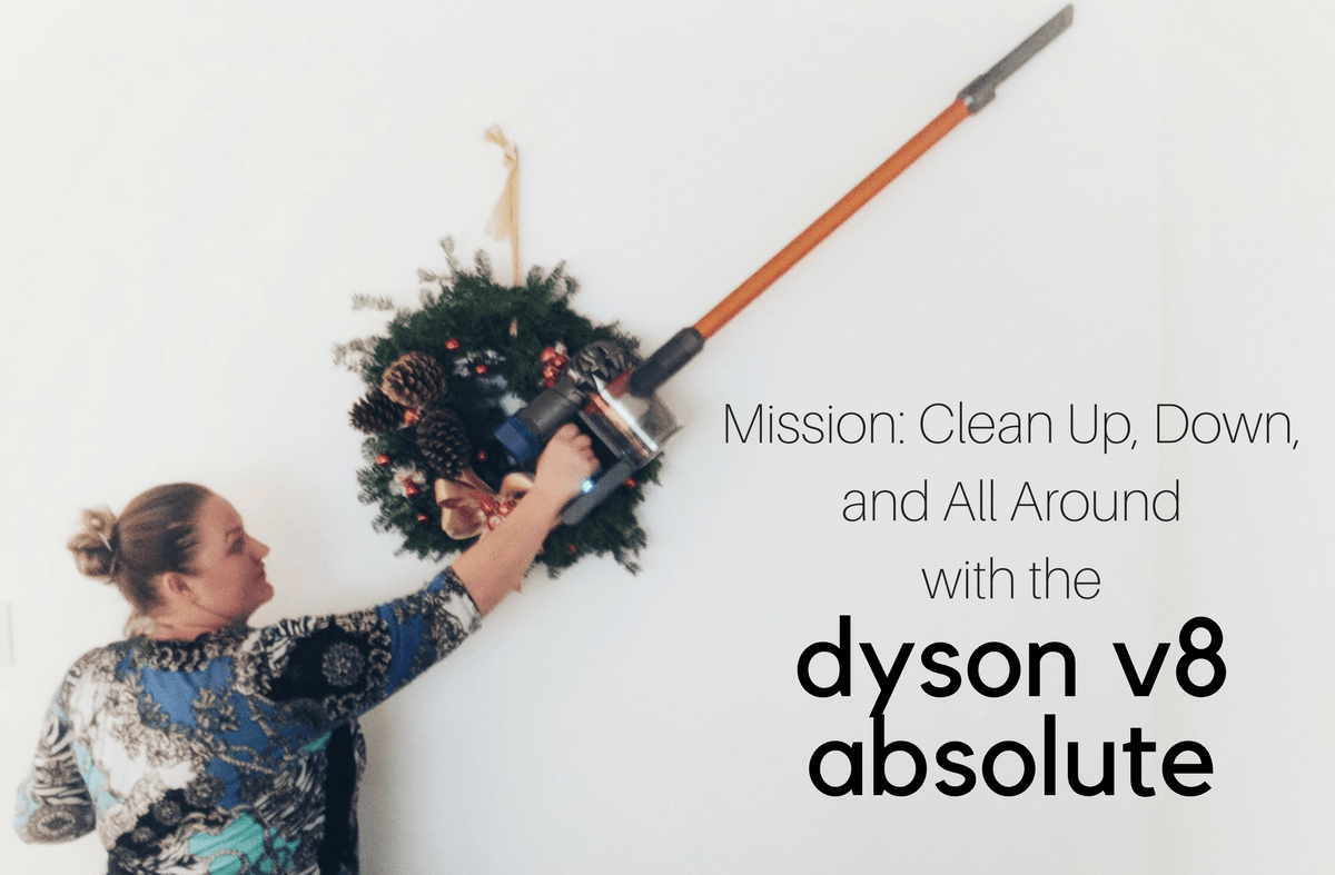 Mission: Clean Up, Down, and All Around With the Dyson V8 Absolute