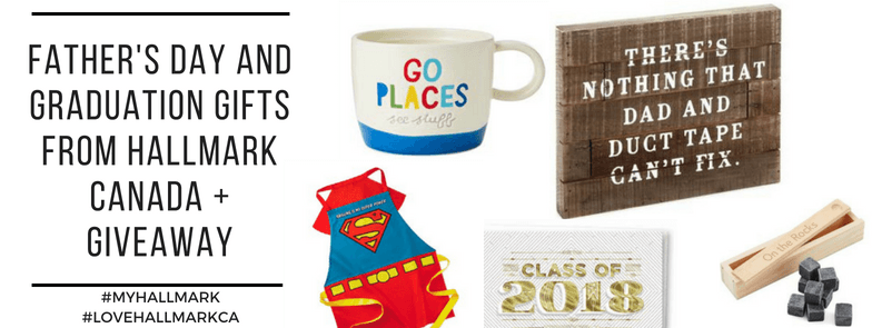 Father's Day and Graduation Gifts from Hallmark Canada + Giveaway