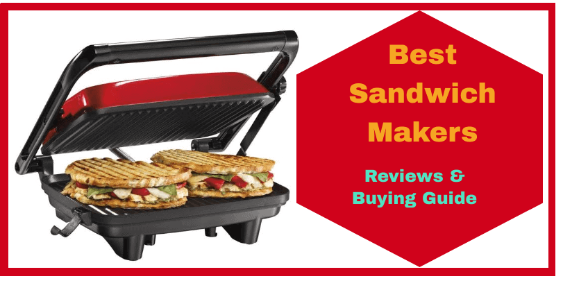 7 Best Sandwich Makers in India:2021 Reviews