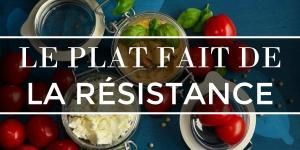 Le plat fait de la résistance