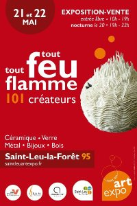 Tout Feu Tout Flamme à Saint Leu Art Expo