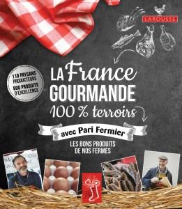 la_france_gourmande_avec_pari_fermier