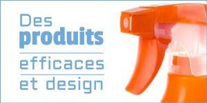 Des produits efficaces et design