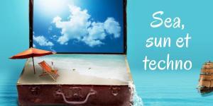 Sea, sun et techno