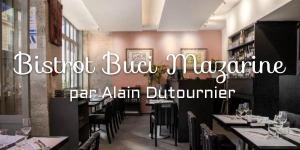 Bistrot Buci Mazarine par Alain Dutournier